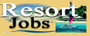 Resort  Jobs